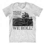 This Is How We Roll V-Neck T-Shirt, V-Neck T-Shirt