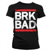 BRK BAD Girly T-Shirt, Girly T-Shirt