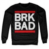BRK BAD Sweatshirt, Sweatshirt