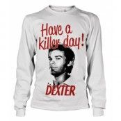 Have A Killer Day! Long Sleeve Tee, Long Sleeve T-Shirt