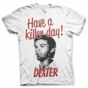 Have A Killer Day! T-Shirt, Basic Tee