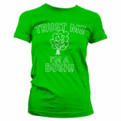 Trust Me - I'm A Bush Girly Tee, Girly Tee