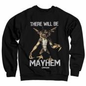 There Will Be Mayhem Sweatshirt, Sweatshirt