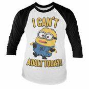 Minions - I Can't Adult Today Baseball Long Sleeve Tee, Long Sleeve T-Shirt