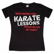 Need Money For Karate... Girly T-shirt, Girly T-shirt