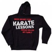 Need Money For Karate Lessons Hoodie, Hooded Pullover