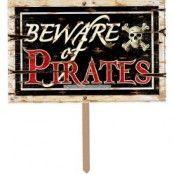"""Beware of Pirates"" 3D skylt"