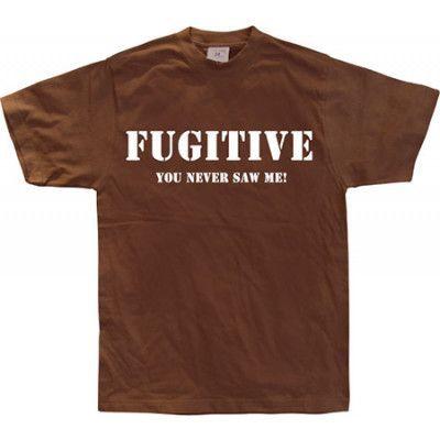 Fugitive - You Never Saw Me!, Basic Tee