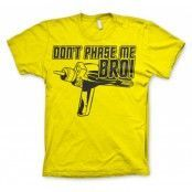 Star Trek - Dont Phase Me Bro T-Shirt, Basic Tee