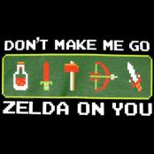 Dont Make Me Go Zelda On You