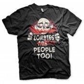 Zombies Were People Too! T-Shirt, Basic Tee